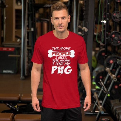i love my pug mockup Front Mens Lifestyle Red