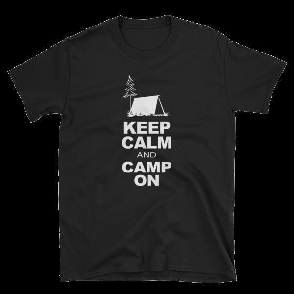 Keep Calm and Camp On Short-Sleeve Unisex T-Shirt
